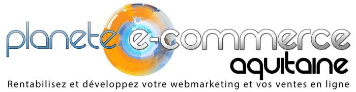 Planete E-Commerce Aquitaine